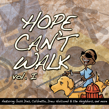 Hope Can't Walk CD